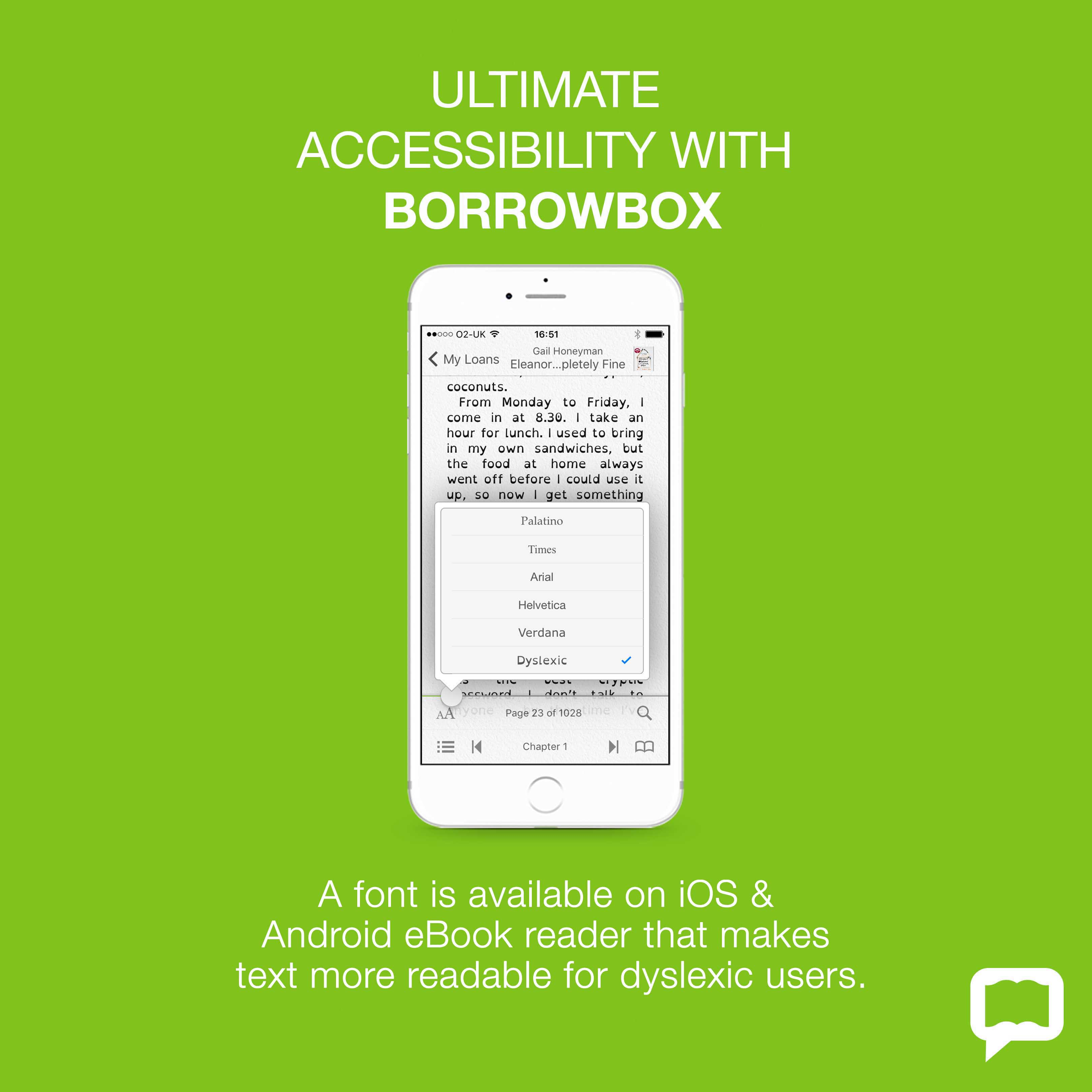 BorrowBox Accessibility - A font is available suitable for Dyslexic readers